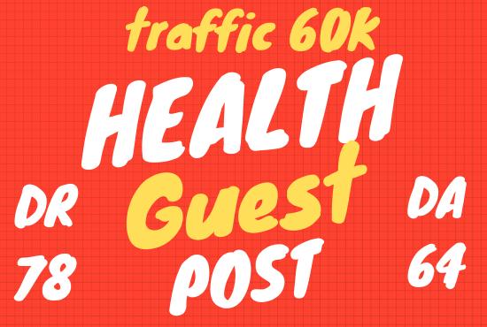 Publish A Guest Post On Traffic Health DietofLife. com DA 64
