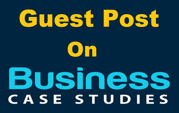 Guest Post On Businesscasestudies.co.uk DA77 (Limitted Offer)