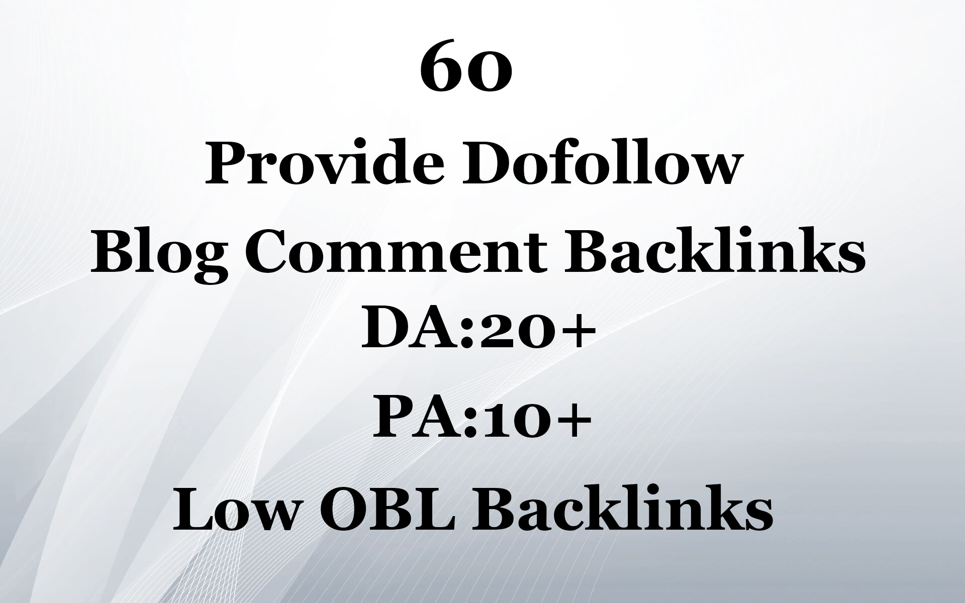 Provide 60 Dofollow Blog Comment Backlinks with High DA PA and Low OBL