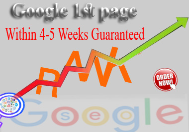 Guaranteed 1 keyword Full SEO Google 1st page Rank Service your site within 30 days.