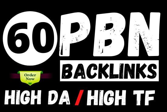 Build 60 High Quality PBN Backlinks-High DA-High PA