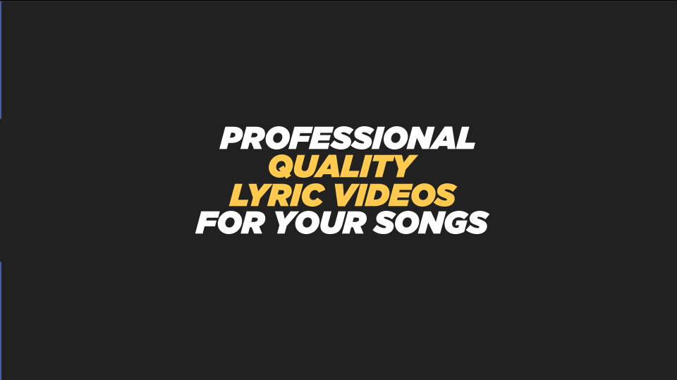 Professional Lyric Video For Your Songs