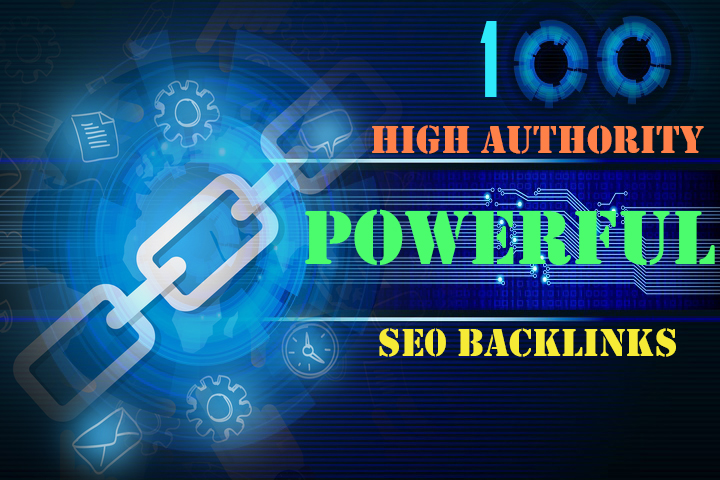 Create 100 High Authority Powerful SEO Backlinks for Increase Your Google Ranking