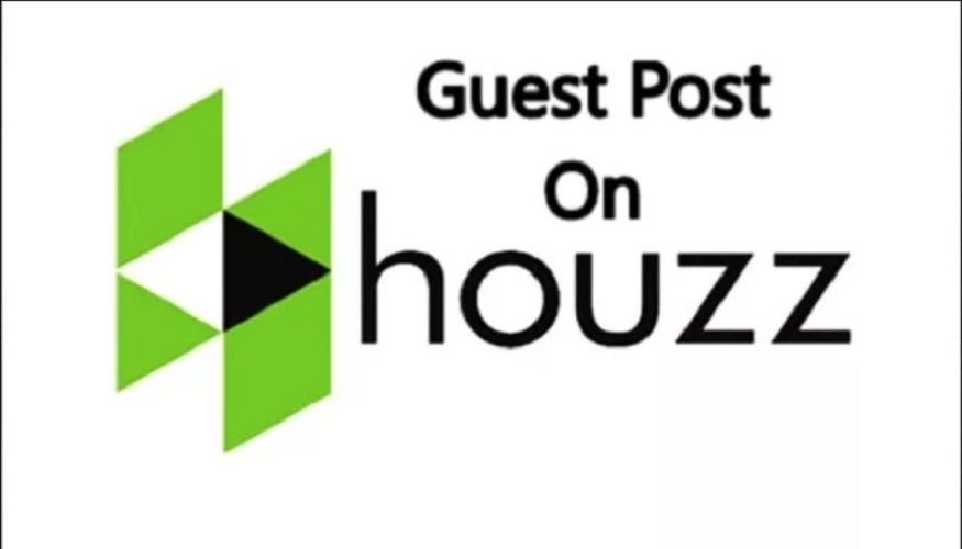Publish a Home reelated guest post on Houzz DA 94