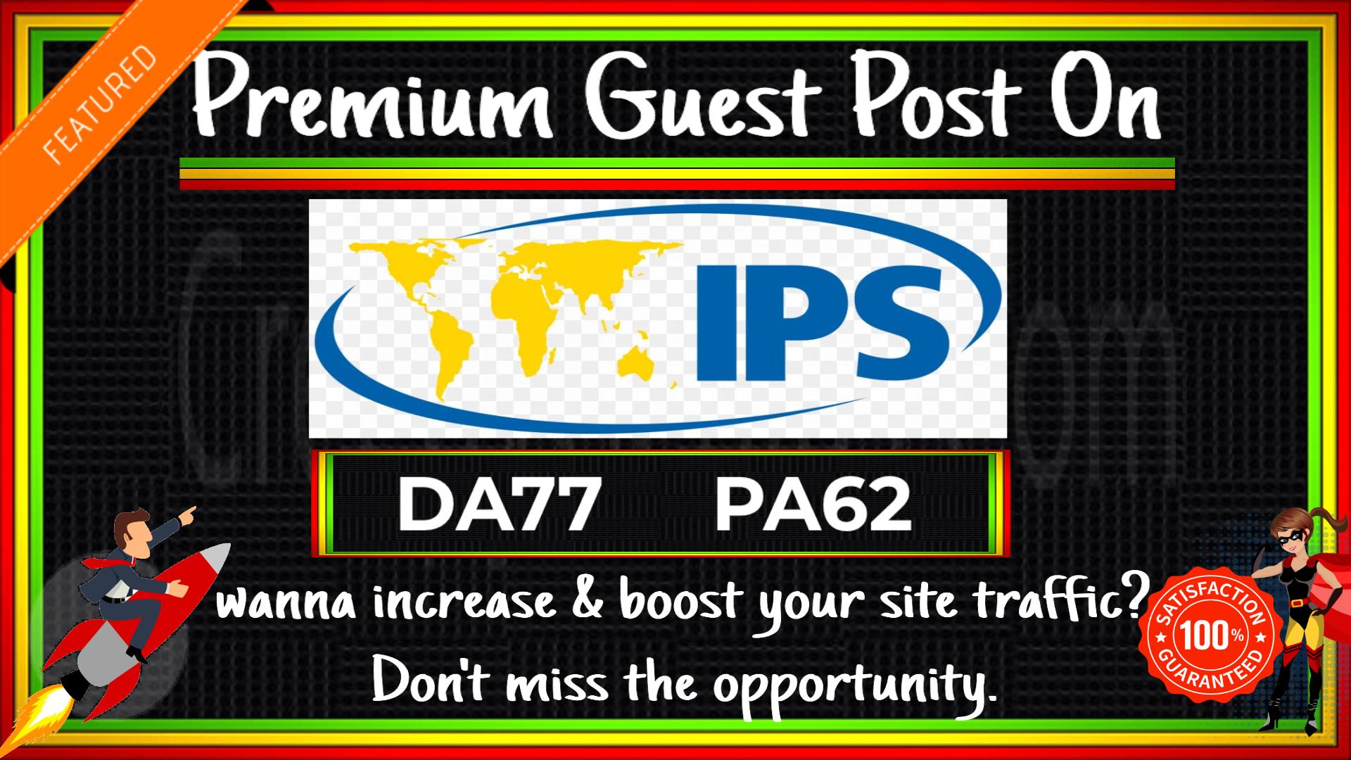 Write & Publish A Guest Post On Ipsnews. net DA77 PA62