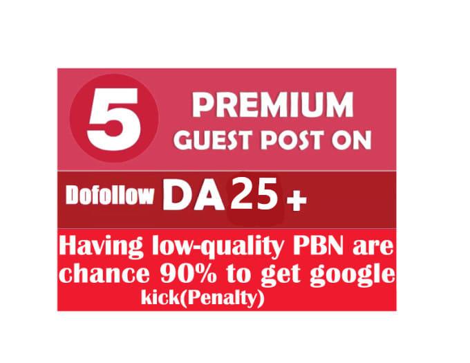 5 Guest Post On Da 25 Plus Blog High PR Dofollow Link