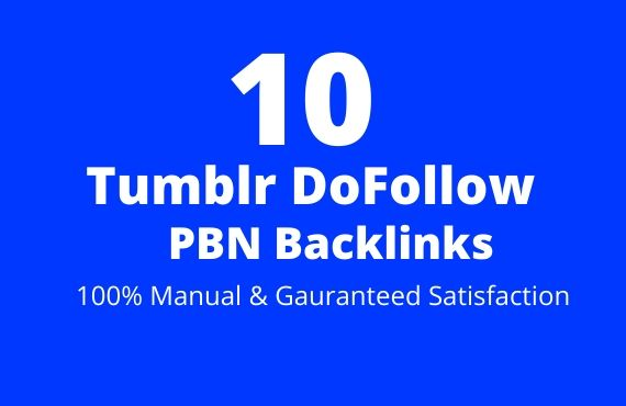 10 Tumblr DoFollow PBN Backlinks 100% Manual not Redirect