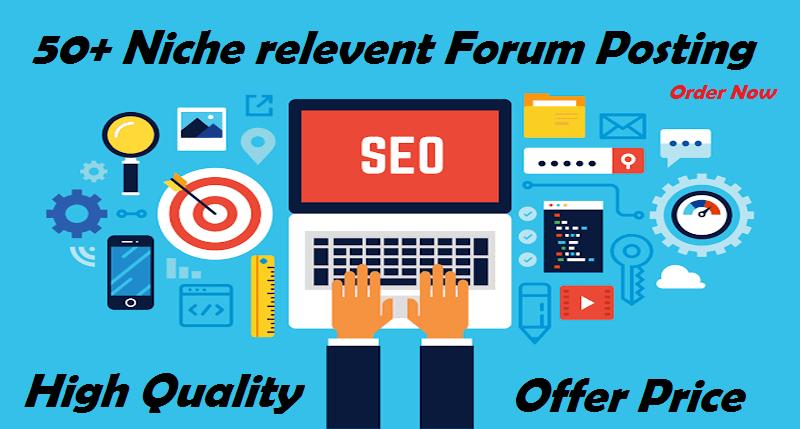 50+ Seo HQ Niche Relevant Forum Posting