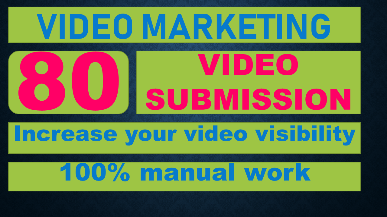 Upload,Submit Your Video On Top 80 Video Submission Sites