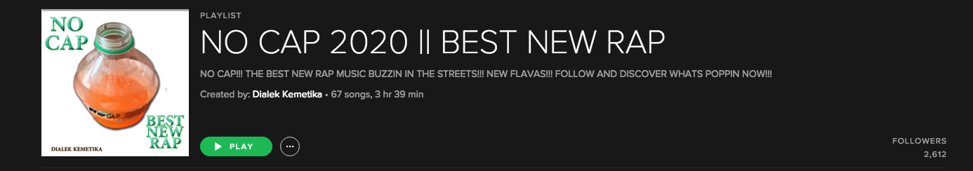 Playlist Placement NO CAP 2020 BEST NEW RAP