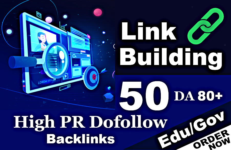 give you 50 pr9, edu with high trust authority backlinks,  link building