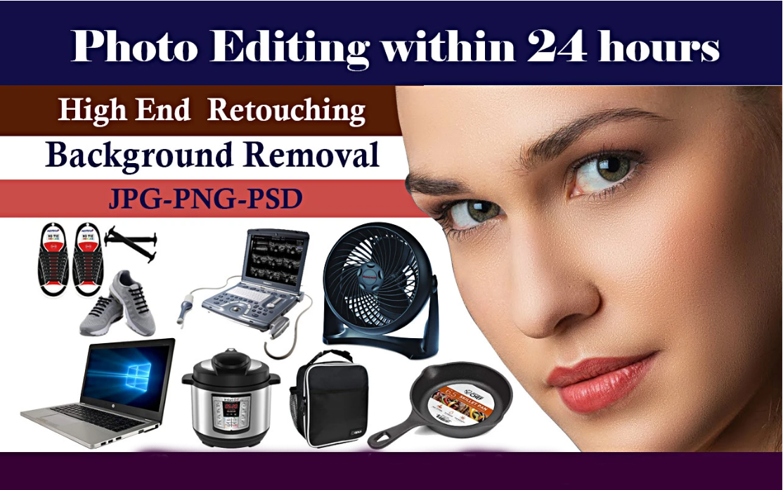 Photo Editing, High End Retouching, Background Removal