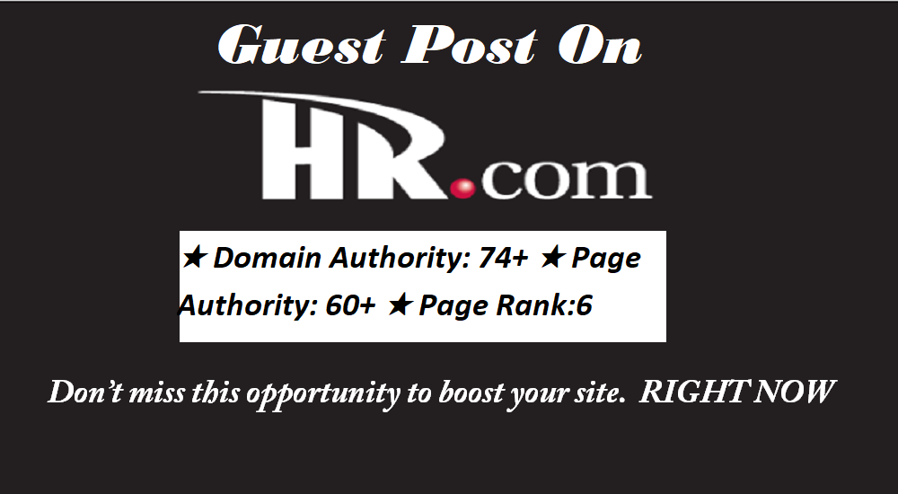 Publish Guest Post with Link on HR. com DA 74 & Get 1 Free bonous