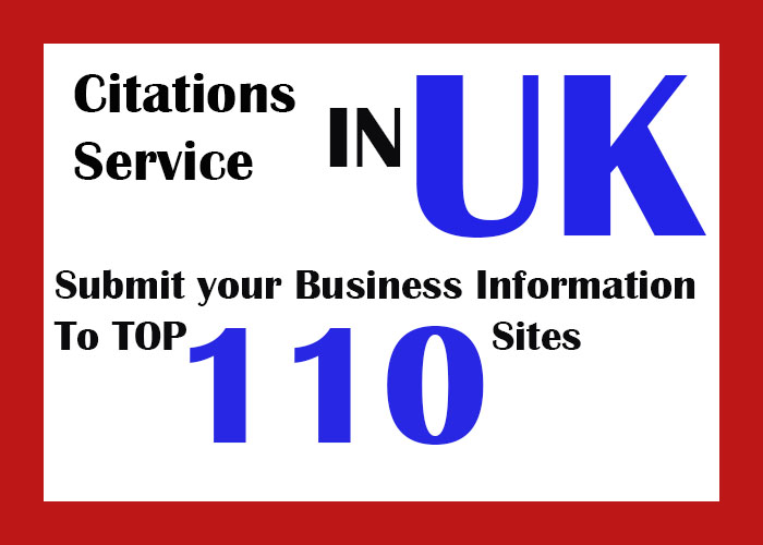 Citations Service || Submit Your Business Information On Top 110 UK sites