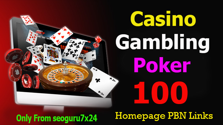 100 Casino,  Poker,  Gambling DA 55+ Permanent PBN Links
