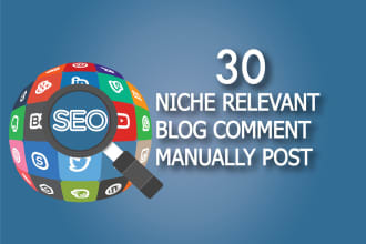 Create Manually 30 Niche relevant blog comments backlins authority backlinks for SEO