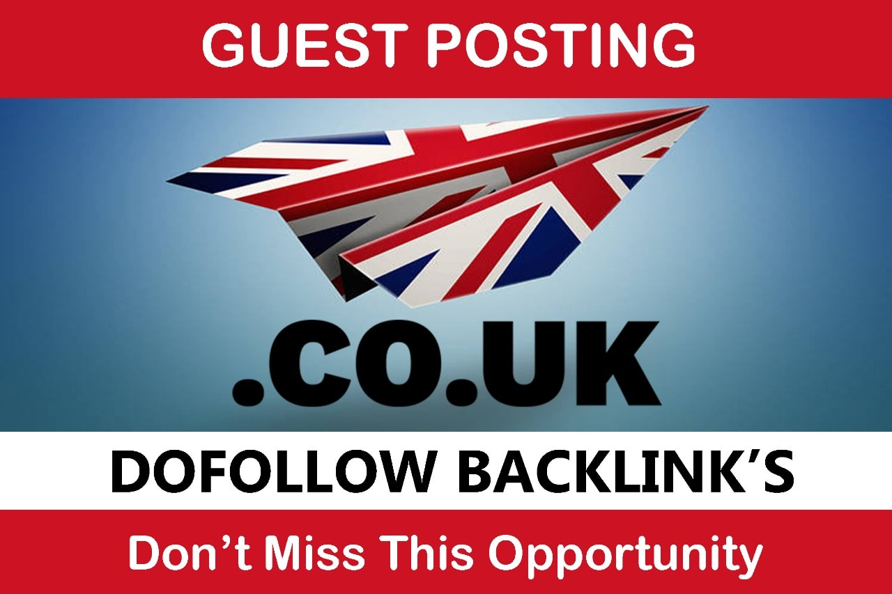 Publish Guest Post on. co. uk DA50+ site provide powerfull backlink indexing post