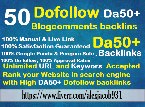 create manually 50 links Da50+ dofollow blog comments backlinks
