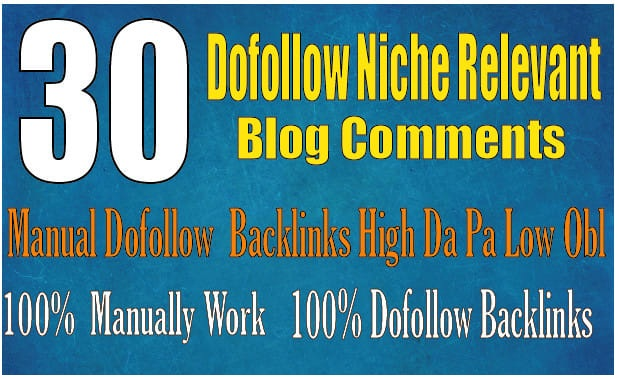I will do 15 dofollow niche relevant bog comments backlinks