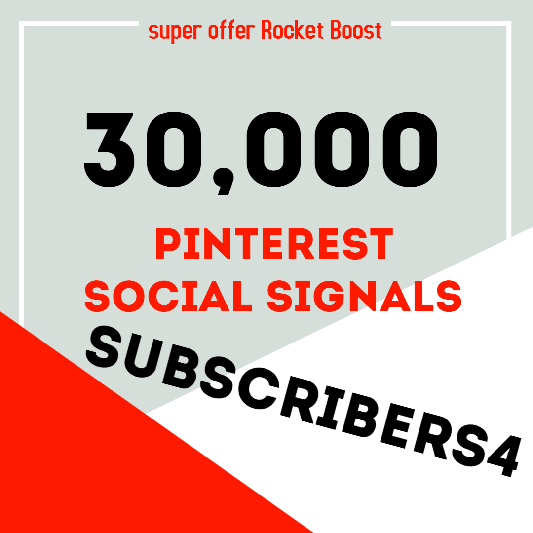 Rocket Delivery 30,000 Pinterest Share Social Signals Boost