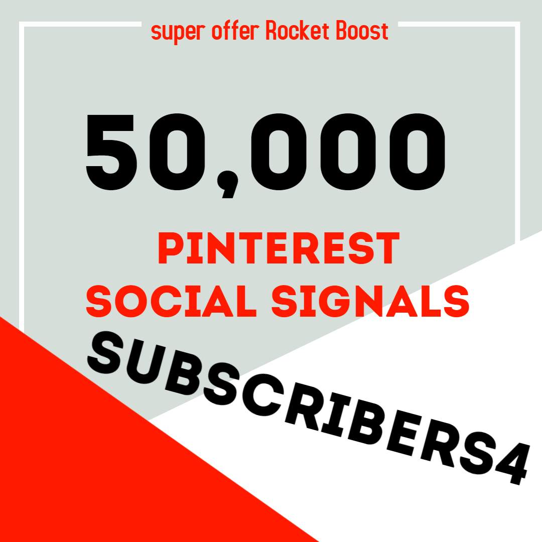 Rocket Delivery 50,000 Pinterest Share Social Signals Boost