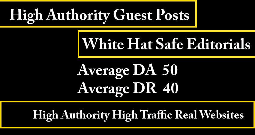 10 high authority guest posts- Average DA 50,  Average DR 40 - White hat seo