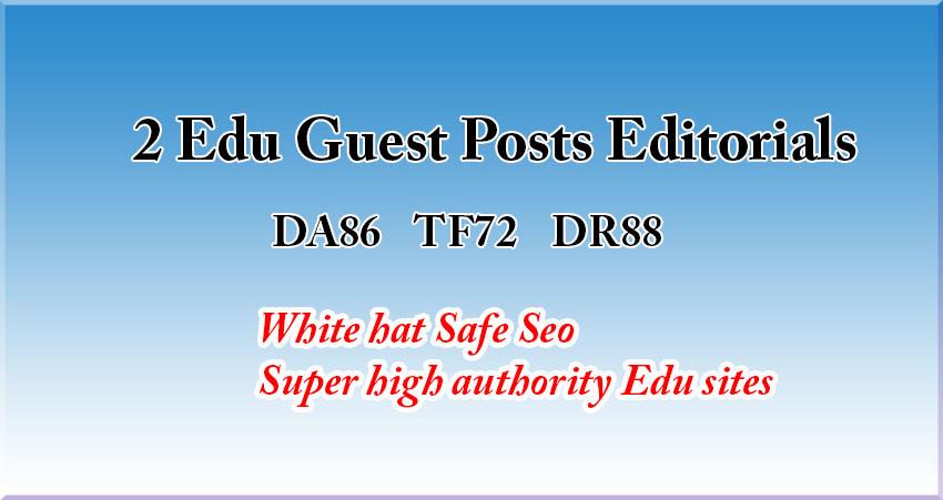 2 Edu guest posts- DA86,  TF72,  DR88 - Write and Publish
