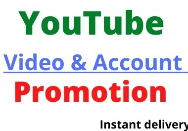 ORGANIC YOUTUBE VIDEO & ACCOUNT PROMOTION