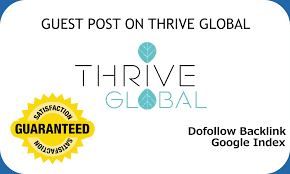 I will provide Guest post on Thriveglobal with DA 79