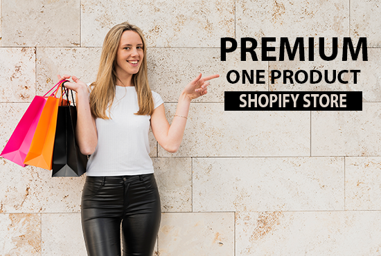 I will create a shopify one product dropshipping store