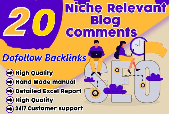 Provide 20 HQ Niche Relevant Blog Comments Backlinks