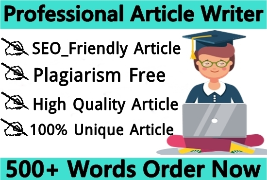 I will provide 500 Plus words unique Article and content writing for your website