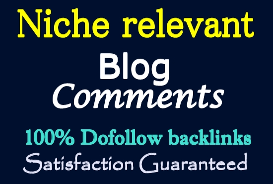 Get 15 HQ Dofollow Niche Relevant Blog Comments Backlinks