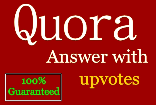 Guaranteed 8 High Quality Quora Answer & Upvotes