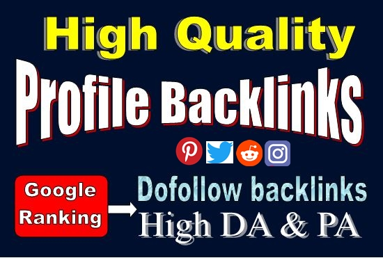 Create 20 High DA PA Dofollow profile Backlinks
