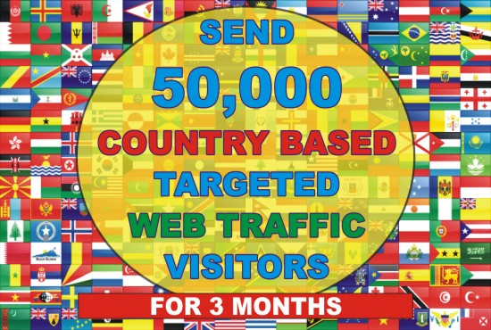 Send 50000 Country Based Targeted Web Traffic Visitors