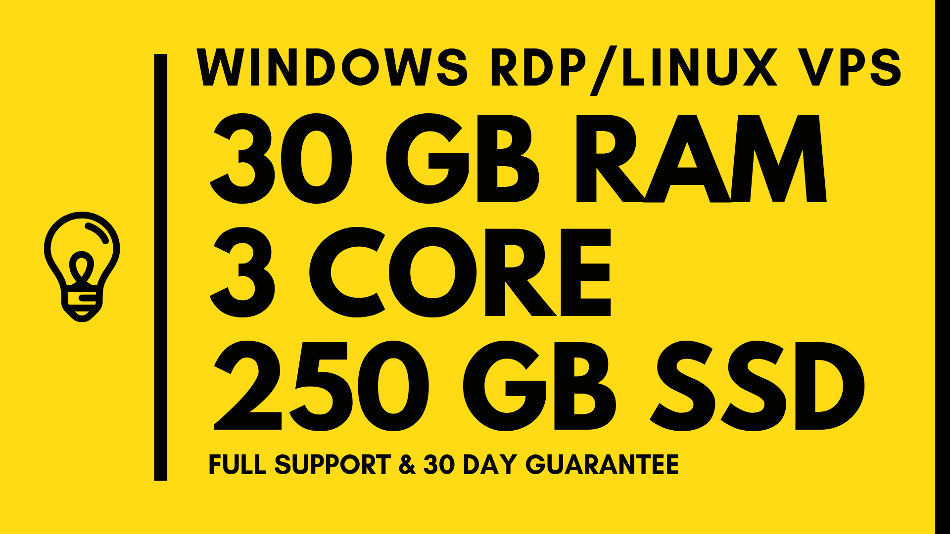Windows VPS RDP 30GB RAM 3CORE 250GB SSD