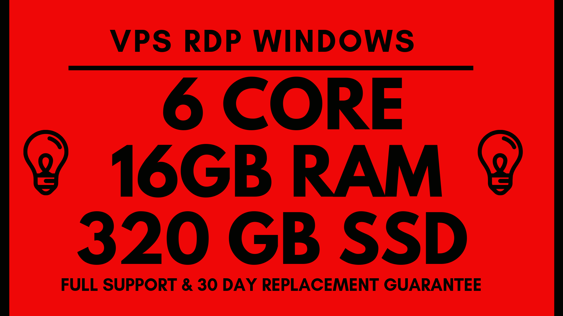 VPS RDP WINDOWS 6 Core 16GB RAM 320GB SSD