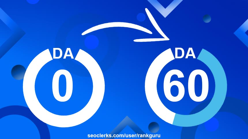 Increase Moz Domain Authority from DA 0 to DA 50+ Guaranteed