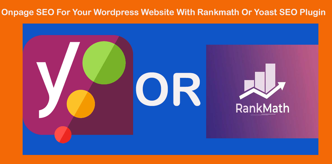 Onpage SEO For Your Wordpress Website With Rankmath Or Yoast SEO Plugin