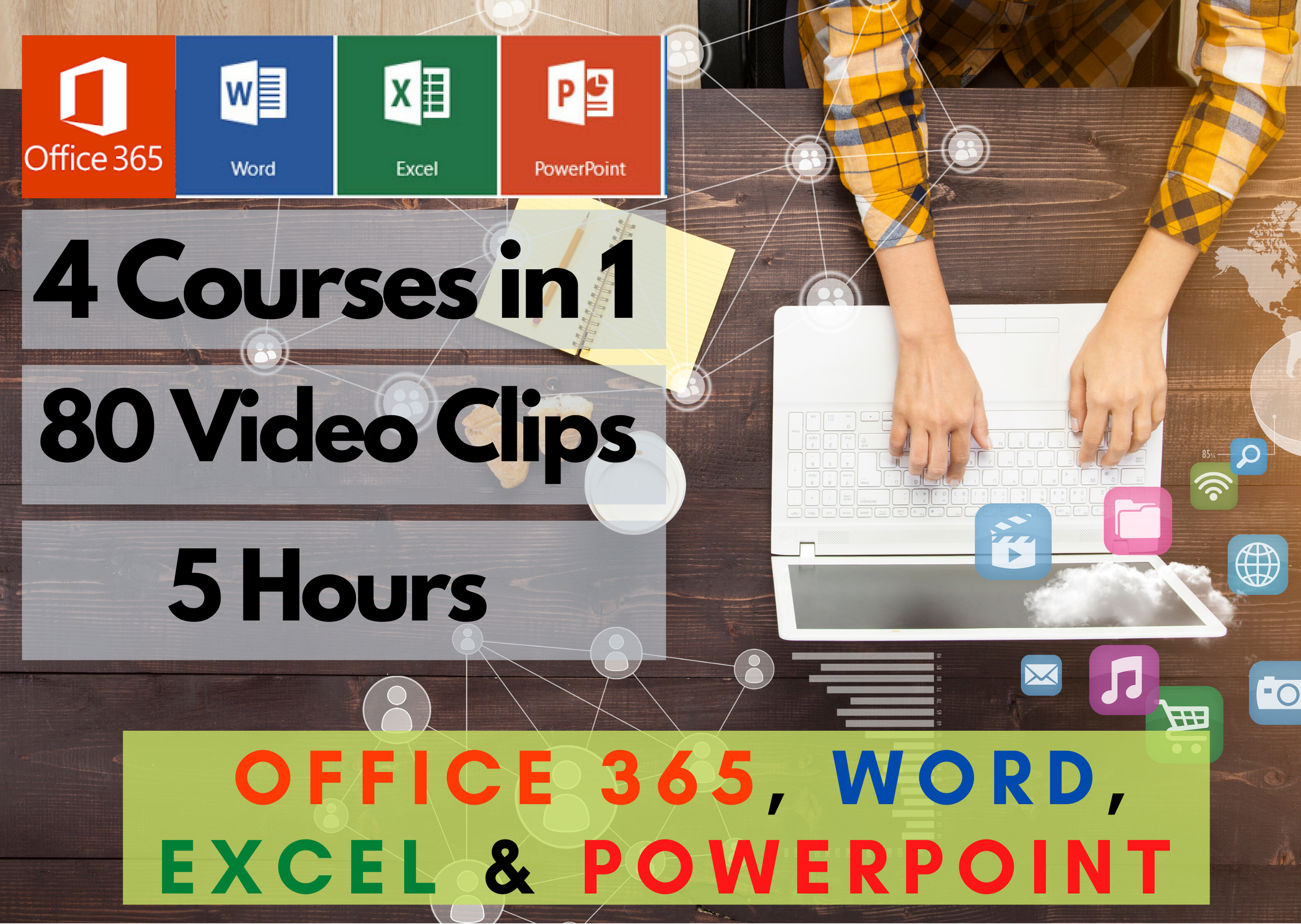 Office 365,  Word,  Excel & PowerPoint,  4 Courses in 1