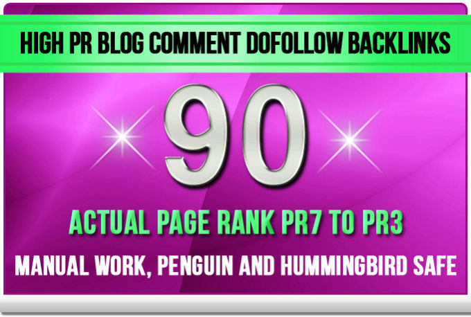 Create 90 Dofollow Backlinks Blog Comments On Actual Pages And Adult Work