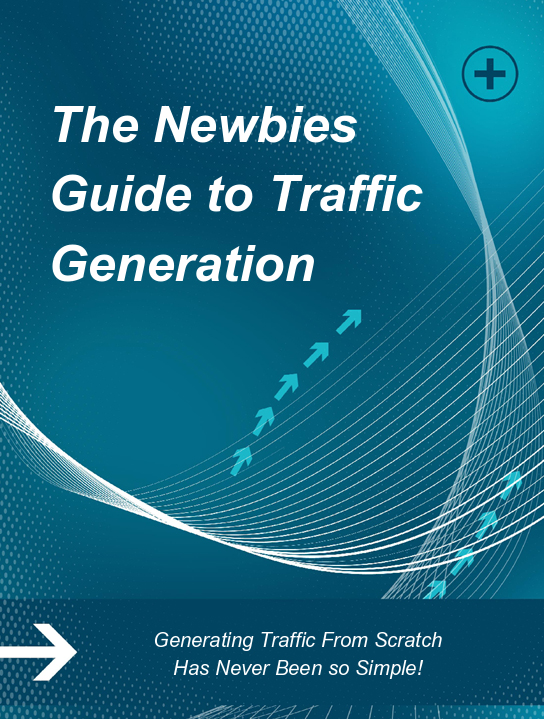 Newbies Guide To Generating Traffic