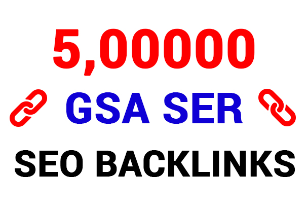 WoW Bumper Offer 5 Million GSA SER High and Powerfully Verified Backlinks for SEO Ranking on Google