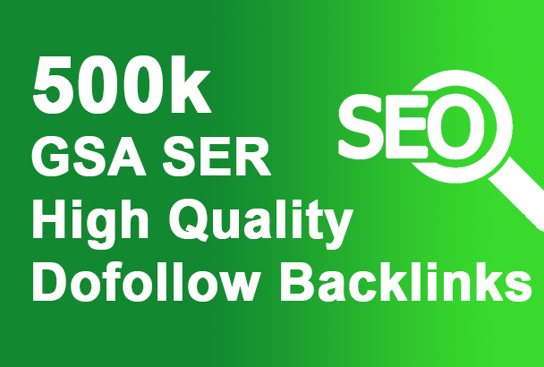 200,000 GSA SER Backlinks For Faster Index on Google Rank