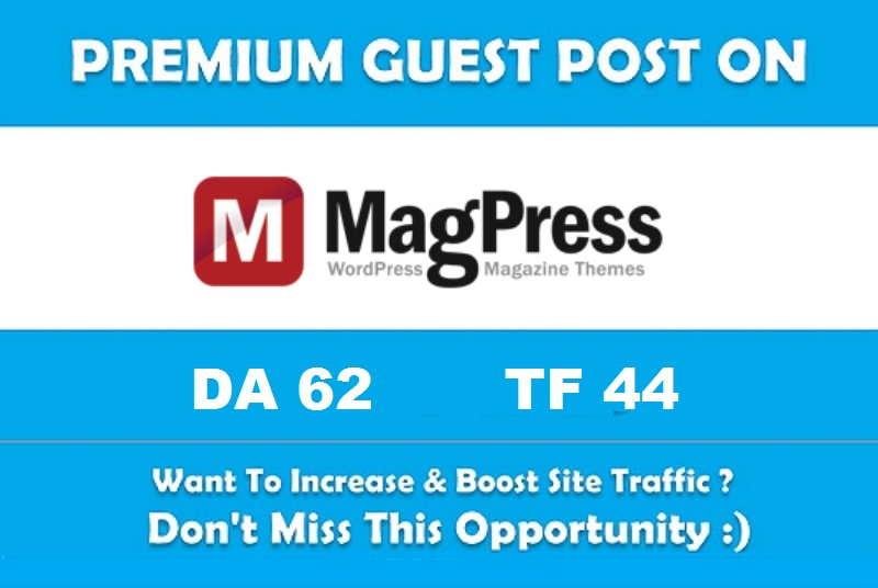 Publish a guest post on MagPress. com - DA 62,  TF 44