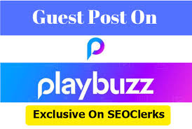 write and publish guest post DA94 HQ Authority Blog Playbuzz