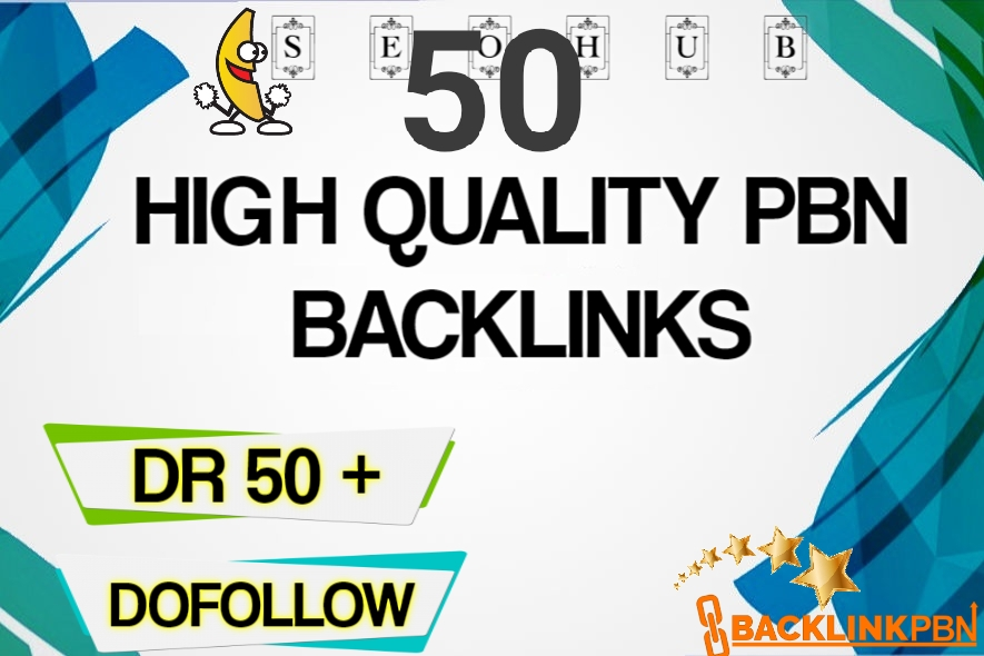 I will do 50 pbn guestpost DR 50 plus to 80 plus high quality backlink