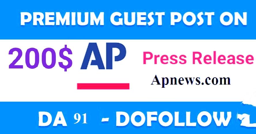 I Will Do Guest Post in Apnews. com Press Release Post Da 91