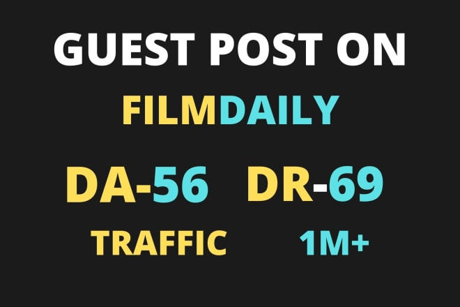 I will publish guest post on google news approvad site filmdaily Da 56